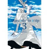 ARAKAWA UNDER THE BRIDGE #3