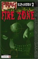 FRAG EXP #2 FIRE ZONE