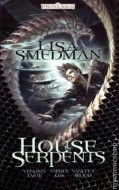 HOUSE OF SERPENTS OMNIBUS