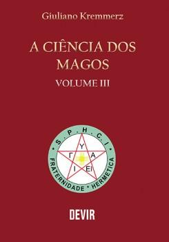 A Ciência dos Magos Vol.3