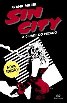 Sin City: A Cidade do Pecado 3ª edição - 1ª reimpressão