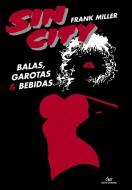 Sin City: Balas, Garotas e Bebidas (2ª edição)
