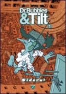 Dr. Bubbles & Tilt 01 Sideral