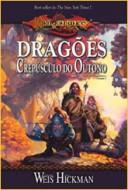 Dragonlance Dragões do Crepúsculo do Outono