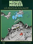 Níquel Náusea: Vá Pentear Macacos!