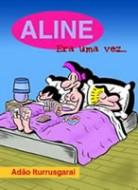Aline Era Uma Vez...