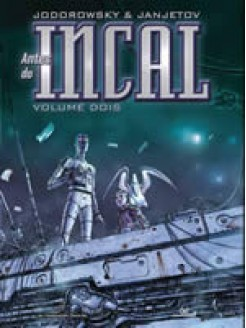 Antes do Incal Vol. 2: Croot Anarcopsicoticos