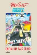 Avenida Brasil: Enfim um País Sério!