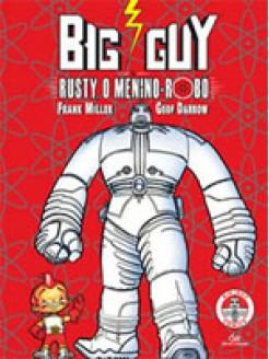 Big Guy e Rusty, O Menino-Robô