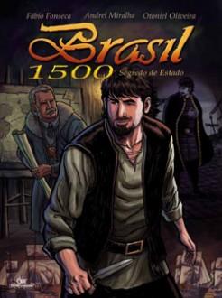 Brasil 1500 - Segredo de Estado