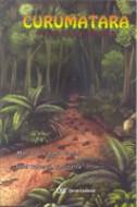 Curumatara: De Volta à Floresta