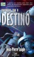 Encontro com o Destino