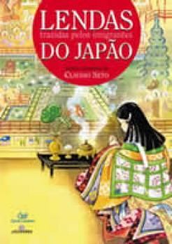 Lendas trazidas pelos Imigrantes do Japão