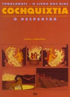 Cochquixtia: O Livro dos Dias