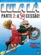 Lula Lá Parte 2: A Sucessão