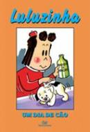 Luluzinha: Um Dia de Cão Vol. 8