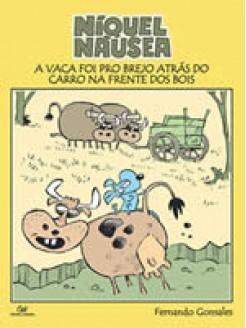 Níquel Náusea: A Vaca foi pro Brejo atás do Carro na frente dos Bois