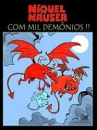 Níquel Náusea: Com Mil Demônios