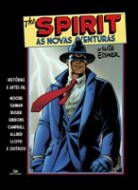 As Novas Aventuras do Spirit (Capa Dura)