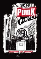 Sci-Fi Punk Projects