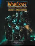 Warcraft - Livro dos Monstros