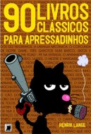 90 LIVROS CLASSICOS PARA APRESSADINHOS